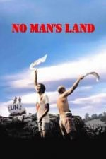 Nonton Film No Man's Land (2001) Subtitle Indonesia Streaming Movie Download