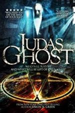 Nonton Film Judas Ghost (2015) Subtitle Indonesia Streaming Movie Download