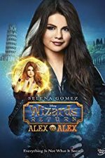 Nonton Film The Wizards Return: Alex vs. Alex (2013) Subtitle Indonesia Streaming Movie Download