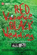 Nonton Film Red Vacance Black Wedding (2011) Subtitle Indonesia Streaming Movie Download