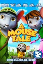 Nonton Film A Mouse Tale (2015) Subtitle Indonesia Streaming Movie Download