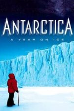 Nonton Film Antarctica: A Year on Ice (2013) Subtitle Indonesia Streaming Movie Download