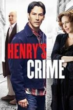 Nonton Film Henry's Crime (2010) Subtitle Indonesia Streaming Movie Download