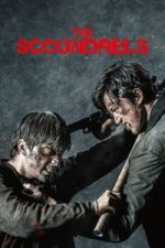 Nonton Film The Scoundrels (2018) Subtitle Indonesia Streaming Movie Download