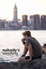 Nonton Film Nobody's Watching (2017) Subtitle Indonesia Streaming Movie Download
