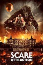 Nonton Film Scare Attraction (2019) Subtitle Indonesia Streaming Movie Download