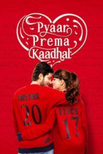 Nonton Film Pyaar Prema Kaadhal (2018) Subtitle Indonesia Streaming Movie Download