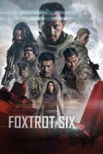 Foxtrot Six (2019)