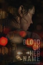 Blood on Her Name (2019)