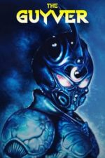 Nonton Film The Guyver (1991) Subtitle Indonesia Streaming Movie Download