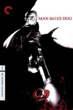 Nonton Film Man Bites Dog (1992) Subtitle Indonesia Streaming Movie Download