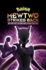 Nonton Film Pokémon: Mewtwo Strikes Back – Evolution (2019) Subtitle Indonesia Streaming Movie Download