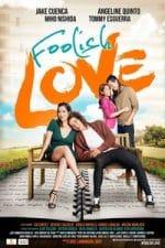 Nonton Film Foolish Love (2017) Subtitle Indonesia Streaming Movie Download