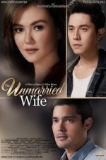 Nonton Film The Unmarried Wife (2016) Subtitle Indonesia Streaming Movie Download
