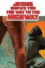 Nonton Film Jesus shows you the way to the Highway (2019) Subtitle Indonesia Streaming Movie Download