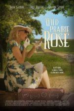 Nonton Film Wild Prairie Rose (2016) Subtitle Indonesia Streaming Movie Download