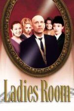 Nonton Film Ladies Room (1999) Subtitle Indonesia Streaming Movie Download
