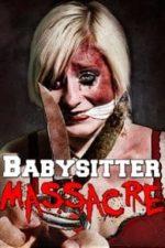 Nonton Film Babysitter Massacre (2013) Subtitle Indonesia Streaming Movie Download