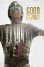 Nonton Film Good Favour (2017) Subtitle Indonesia Streaming Movie Download