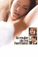 Nonton Film La mujer de mi hermano (2005) Subtitle Indonesia Streaming Movie Download