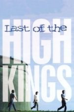 Nonton Film The Last of the High Kings (1996) Subtitle Indonesia Streaming Movie Download