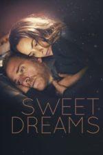 Nonton Film Sweet Dreams (2016) Subtitle Indonesia Streaming Movie Download
