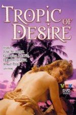 Nonton Film Tropic of Desire (1979) Subtitle Indonesia Streaming Movie Download
