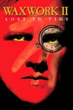 Nonton Film Waxwork II: Lost in Time (1992) Subtitle Indonesia Streaming Movie Download
