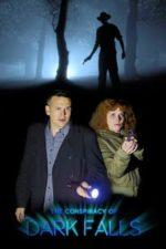 Nonton Film The Conspiracy of Dark Falls (2020) Subtitle Indonesia Streaming Movie Download