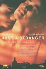 Nonton Film Just a Stranger (2019) Subtitle Indonesia Streaming Movie Download