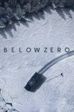 Nonton Film Below Zero (2021) Subtitle Indonesia Streaming Movie Download