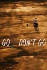 Go Don't Go (2020)