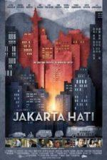 Nonton Film Jakarta Hati (2012) Subtitle Indonesia Streaming Movie Download
