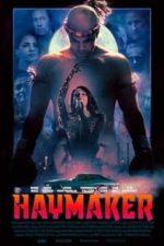 Nonton Film Haymaker (2021) Subtitle Indonesia Streaming Movie Download