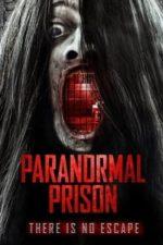 Nonton Film Paranormal Prison (2021) Subtitle Indonesia Streaming Movie Download