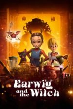 Nonton Film Earwig and the Witch (2021) Subtitle Indonesia Streaming Movie Download