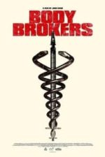 Nonton Film Body Brokers (2021) Subtitle Indonesia Streaming Movie Download