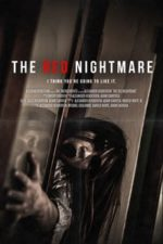 Nonton Film The Red Nightmare (2021) Subtitle Indonesia Streaming Movie Download