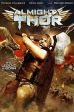 Nonton Film Almighty Thor (2011) Subtitle Indonesia Streaming Movie Download
