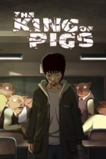 Nonton Film The King of Pigs (2011) Subtitle Indonesia Streaming Movie Download