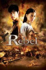 Nonton Film The Rebel (2007) Subtitle Indonesia Streaming Movie Download