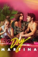 Nonton Film Dry Martina (2018) Subtitle Indonesia Streaming Movie Download