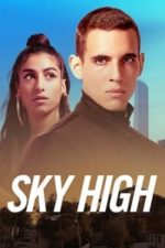Nonton Film Sky High (2020) Subtitle Indonesia Streaming Movie Download