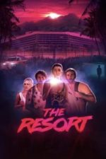 Nonton Film The Resort (2021) Subtitle Indonesia Streaming Movie Download