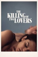 Nonton Film The Killing of Two Lovers (2021) Subtitle Indonesia Streaming Movie Download