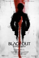 Nonton Film The Blackout Experiment (2021) Subtitle Indonesia Streaming Movie Download