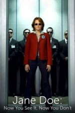 Nonton Film Jane Doe: Now You See It, Now You Don't (2005) Subtitle Indonesia Streaming Movie Download