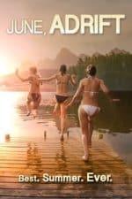 Nonton Film June, Adrift (2014) Subtitle Indonesia Streaming Movie Download