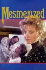 Nonton Film Mesmerized (1985) Subtitle Indonesia Streaming Movie Download