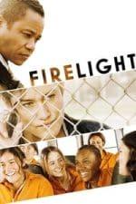 Nonton Film Firelight (2012) Subtitle Indonesia Streaming Movie Download